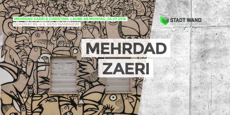 Mehrdad Zaeri für Stadt.Wand.Kunst